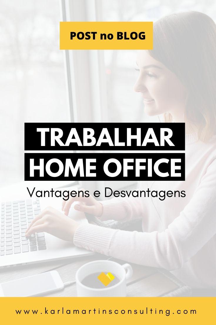 trabalhar home office: vantagens e desvantagens